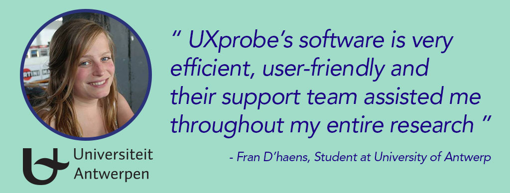 How Fran D'haens used UXprobe for her master thesis