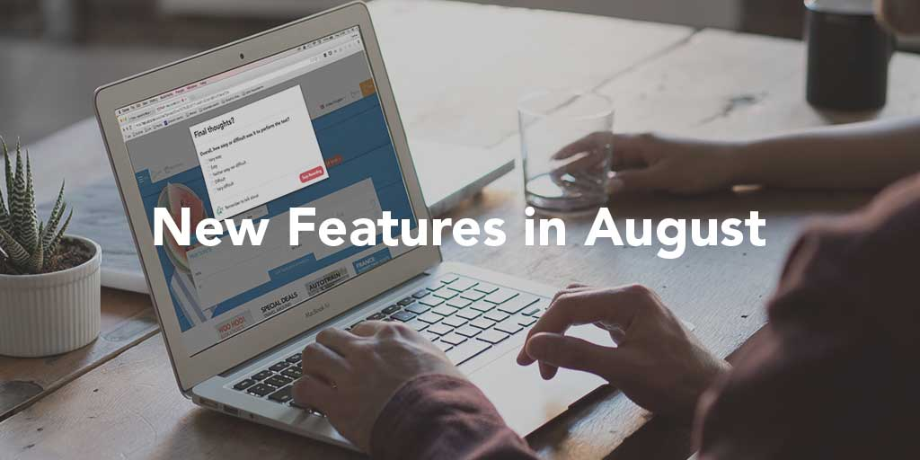 August Feature Update: More questions, More Choices