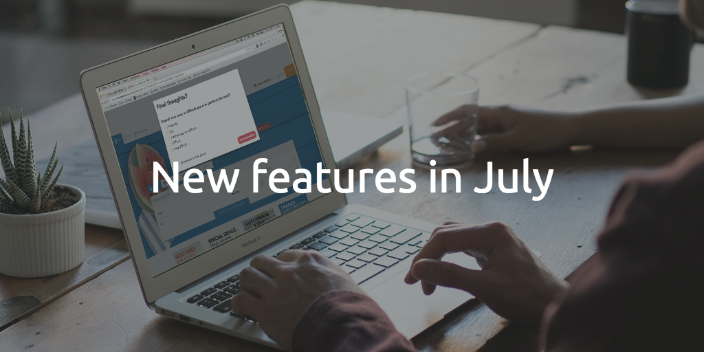July Feature Update: Firefox is back! And more…